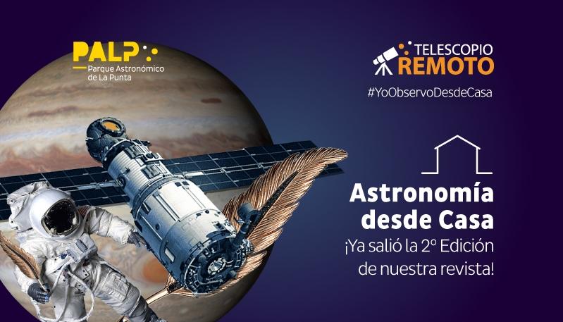 Ya esta disponible la 2° edición de Astronomia desde Casa