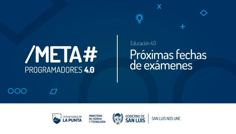 El 14 de agosto se realizará un nuevo examen virtual para los alumnos de Meta Programadores