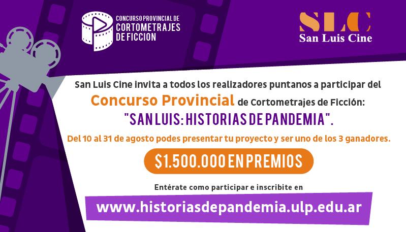 """Abrieron las inscripciones para el Concurso de Cortos """"San Luis: Historias de Pandemia"""""""