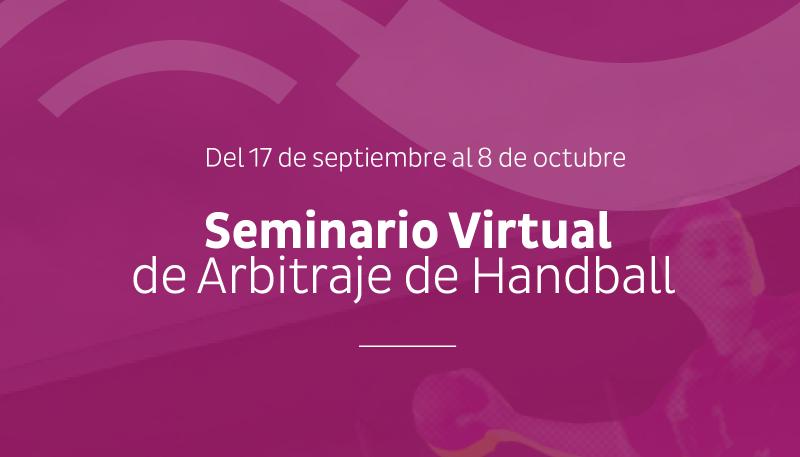 """Este jueves comienza el """"Seminario Virtual de Arbitraje de Handball"""""""