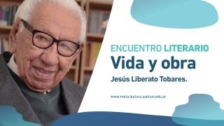 Jesús Liberato Tobares cerrará el ciclo de encuentros literarios de la ULP
