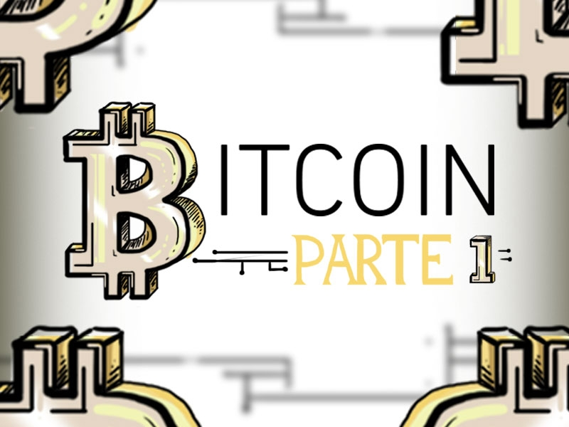 Bitcoins, primera parte