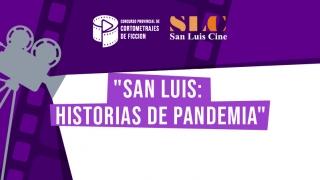 """Se presentaron 14 proyectos al concurso de cortometrajes """"San Luis: Historias de Pandemia"""""""
