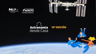 """Ya está disponible la décima edición de la revista digital: """"Astronomía desde Casa"""""""