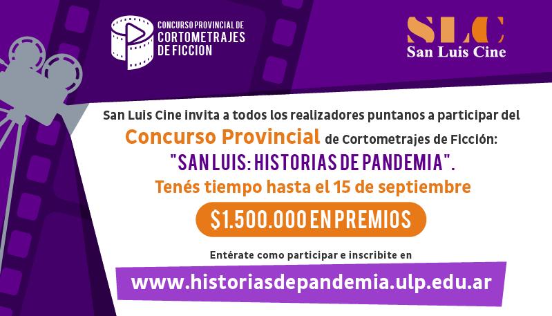 """Se extendió el plazo de presentación de proyectos del Concurso de Cortos """"San Luis: Historias de Pandemia"""""""