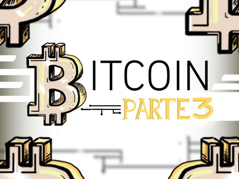 El mundo de las criptomonedas: parte 3