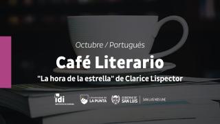"""El """"Café literario"""" de la ULP se despide del 2019 con """"La hora de la estrella"""""""