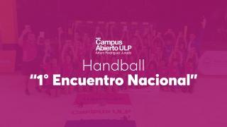 """Los equipos de handball del Campus brillaron en el """"1° Encuentro Nacional"""""""
