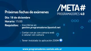 El 18 de diciembre hay una nueva mesa de examen virtual para los Meta Programadores