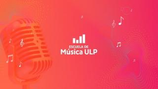 La Escuela de Música de la ULP inició sus clases con un récord de inscriptos